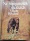 Na šimpanzích stezkách