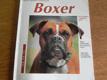 Boxer : porozumění a správná péče : rady odborníků pro správný chov : rádce pro chovatele začátečníky