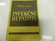 Infekční hepatitis : (Botkinova nemoc)