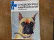 Choroby psů a jejich prevence