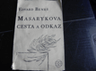 Masarykova cesta a odkaz