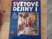 Světové dějiny. Díl 1, Dějiny lidských civilizací od pravěku do poloviny 17. století