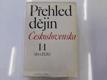 Přehled dějin Československa. I/1, (Do roku 1526)
