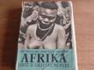 Afrika snů a skutečnosti. 2. díl